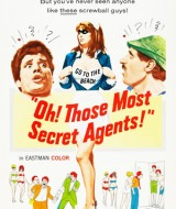 oh! those most secret agents!