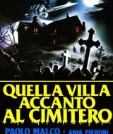 Quella Villa Accanto al Cimitero